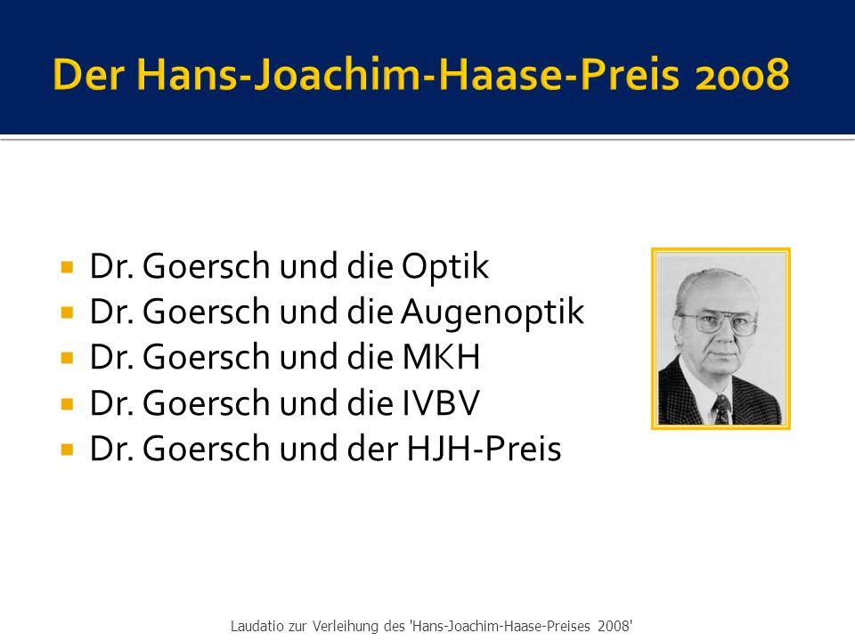  1963: Dr.Goersch lernt Hans-Joachim Haase kennen.