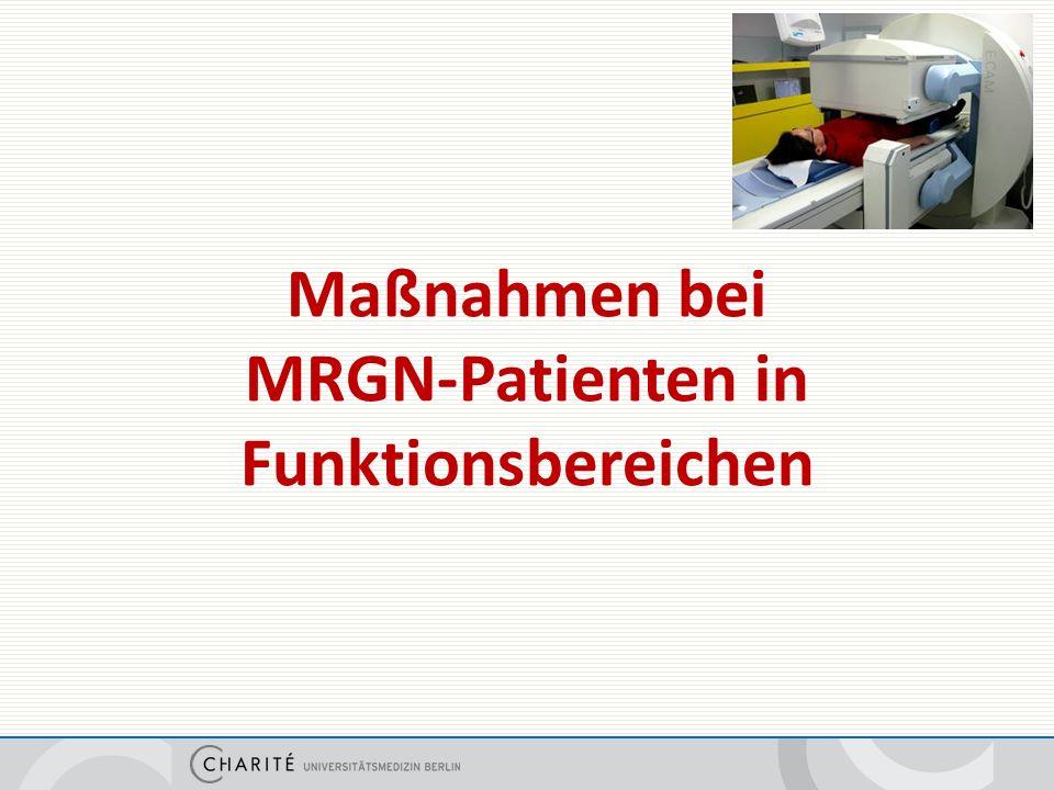 Maßnahmen bei MRGN-Patienten in Funktionsbereichen