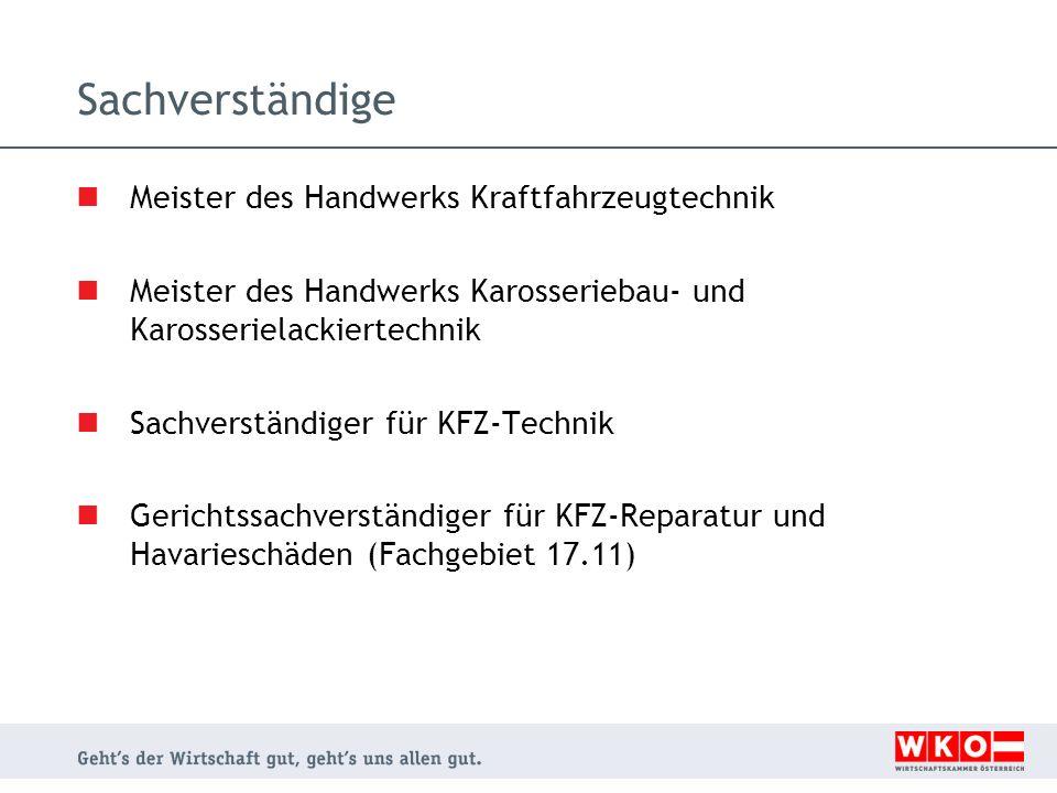 Sachverständige Meister des Handwerks Kraftfahrzeugtechnik Meister des Handwerks Karosseriebau- und Karosserielackiertechnik Sachverständiger für KFZ-