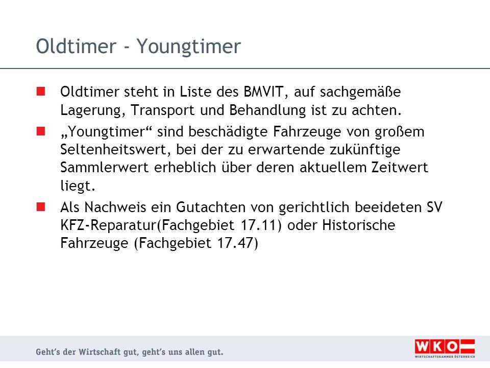 """Oldtimer - Youngtimer Oldtimer steht in Liste des BMVIT, auf sachgemäße Lagerung, Transport und Behandlung ist zu achten. """"Youngtimer"""" sind beschädigt"""
