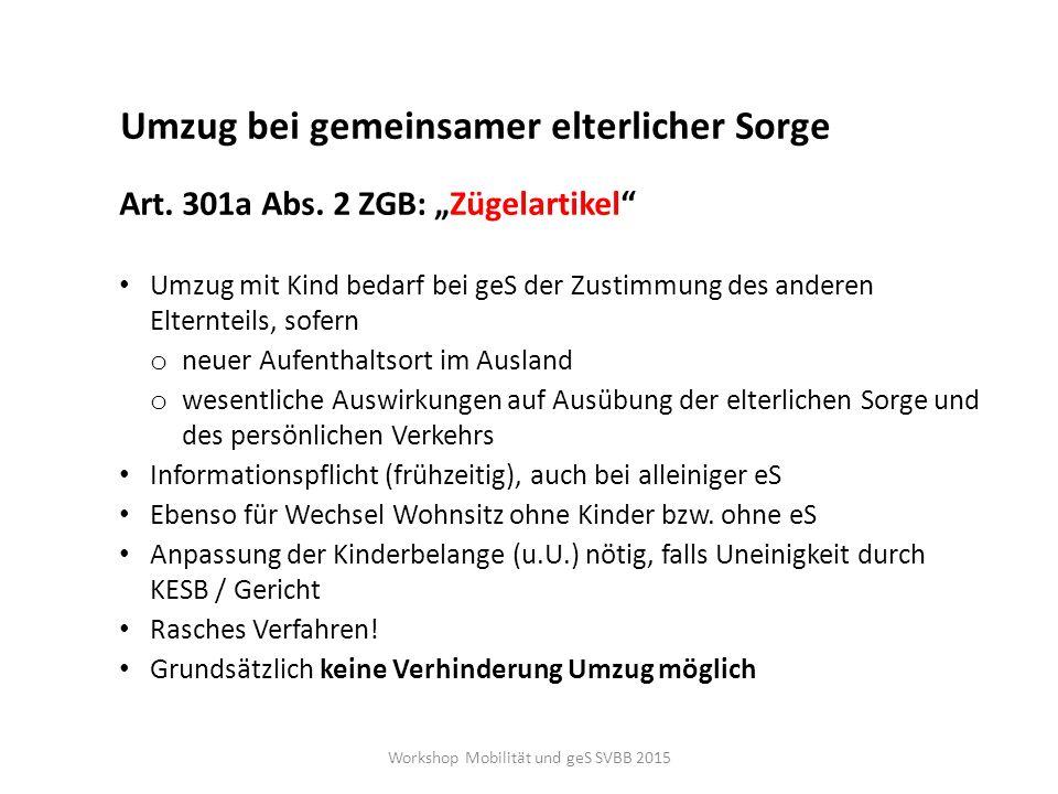 Fazit Kindeswohl als oberste Richtschnur Abwägung persönliche Freiheit / Niederlassungsfreiheit vs.