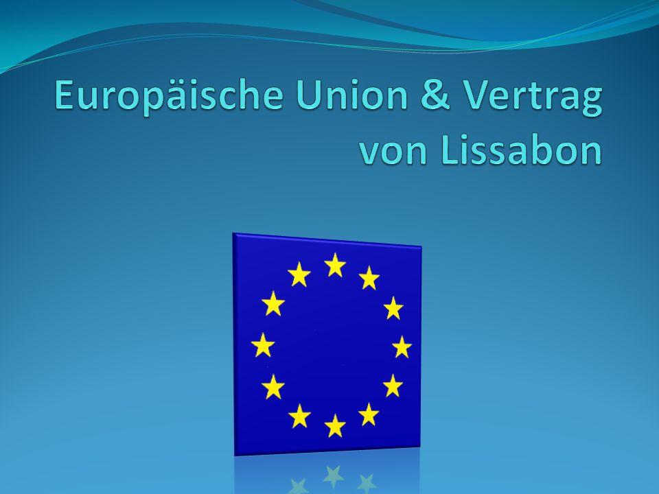 Index Die Europäische Union Daten und Fakten Anfänge Anfänge (Grafisch) Die drei Säulen der Europäischen Union Die 4 Freiheiten der EU Erweiterung der Union Organe der EU Der Vertrag von Lissabon Europa auf dem Weg ins 21.