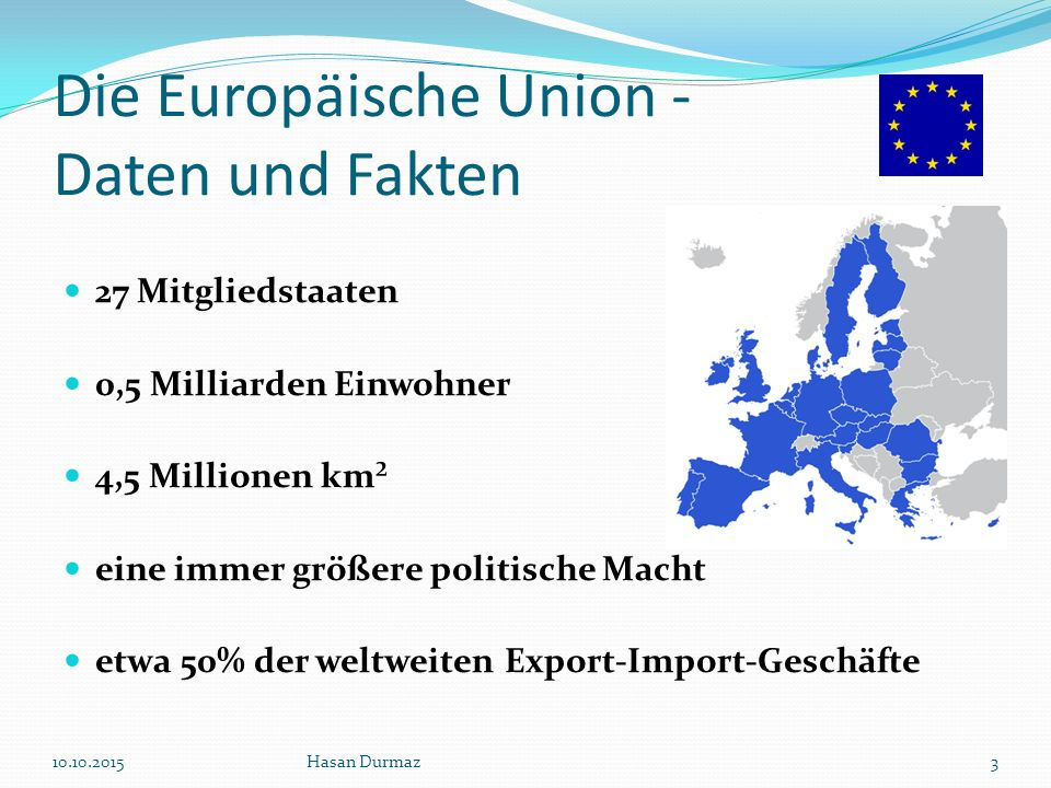 Anfänge Europa als Gemeinschaft wurde am 9.