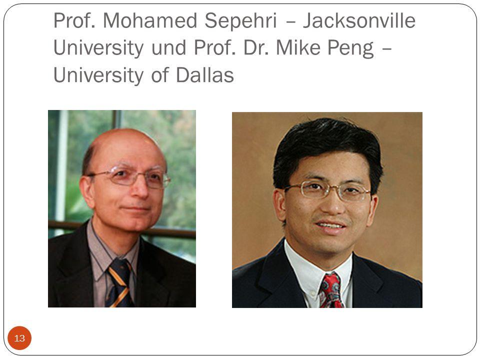Prof. Mohamed Sepehri – Jacksonville University und Prof. Dr. Mike Peng – University of Dallas 13