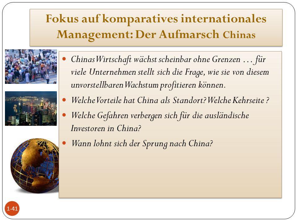 Fokus auf komparatives internationales Management: Der Aufmarsch Chinas Chinas Wirtschaft wächst scheinbar ohne Grenzen … für viele Unternehmen stellt