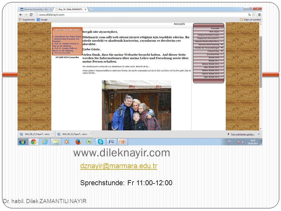 www.dileknayir.com Dr. habil. Dilek ZAMANTILI NAYIR8 dznayir@marmara.edu.tr Sprechstunde: Fr 11:00-12:00