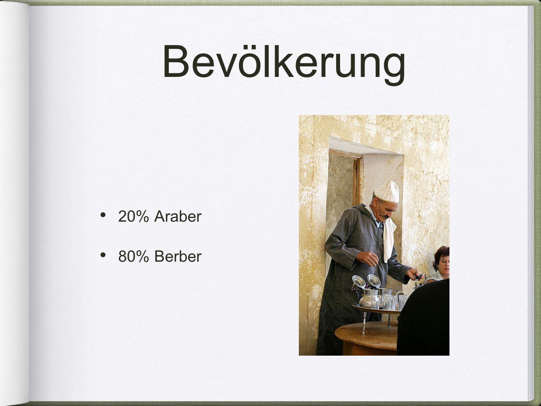Bevölkerung 20% Araber 80% Berber