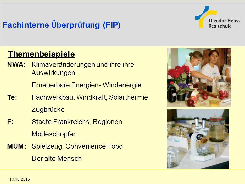 Die Realschule in Baden-Württemberg 10.10.2015 Fachinterne Überprüfung (FIP) Themenbeispiele NWA: Klimaveränderungen und ihre ihre Auswirkungen Erneue