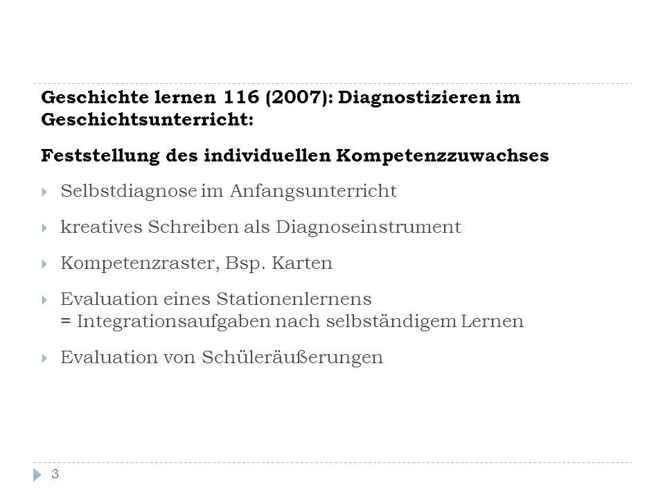 Geschichte lernen 116 (2007): Diagnostizieren im Geschichtsunterricht: Feststellung des individuellen Kompetenzzuwachses  Selbstdiagnose im Anfangsun