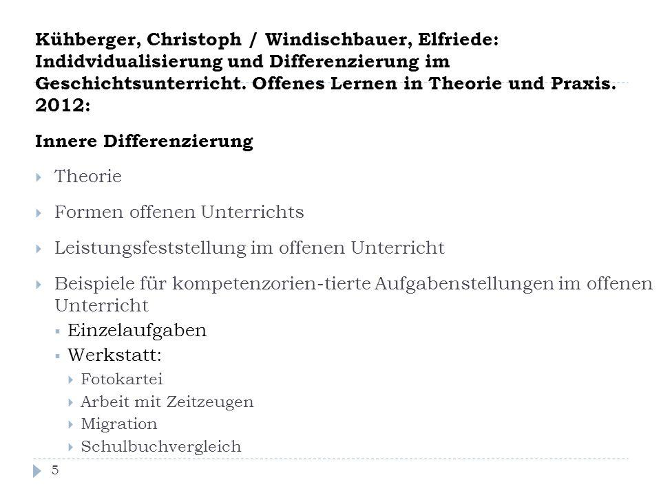 Kühberger, Christoph / Windischbauer, Elfriede: Indidvidualisierung und Differenzierung im Geschichtsunterricht. Offenes Lernen in Theorie und Praxis.
