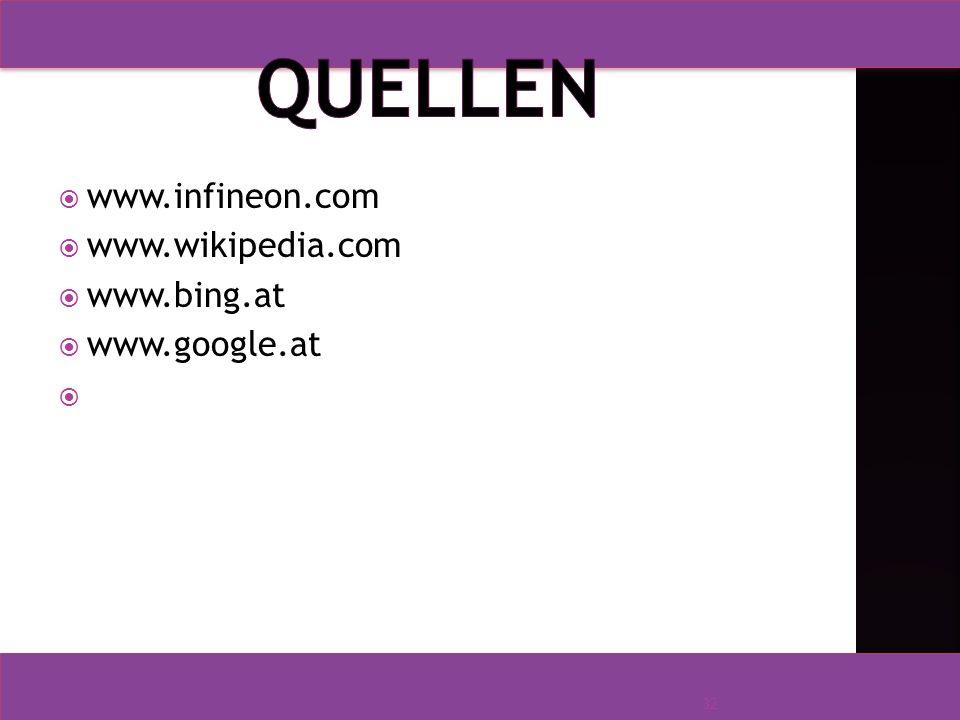  www.infineon.com  www.wikipedia.com  www.bing.at  www.google.at 32