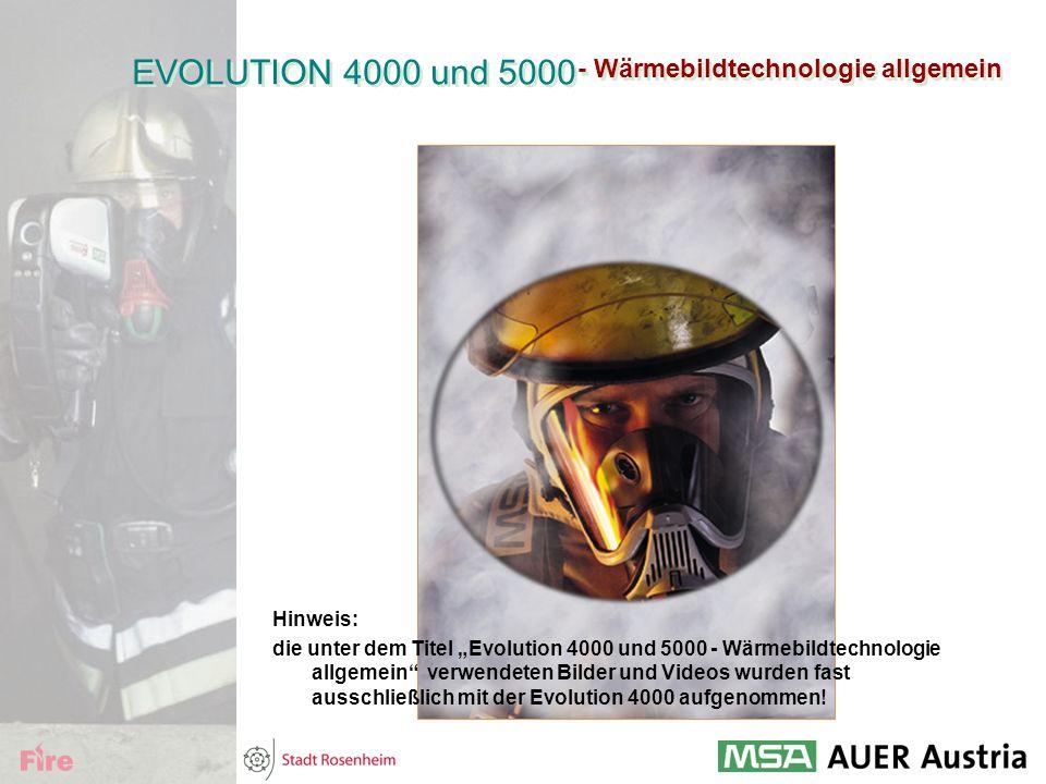 """- Wärmebildtechnologie allgemein EVOLUTION 4000 und 5000 Hinweis: die unter dem Titel """"Evolution 4000 und 5000 - Wärmebildtechnologie allgemein"""" verwe"""