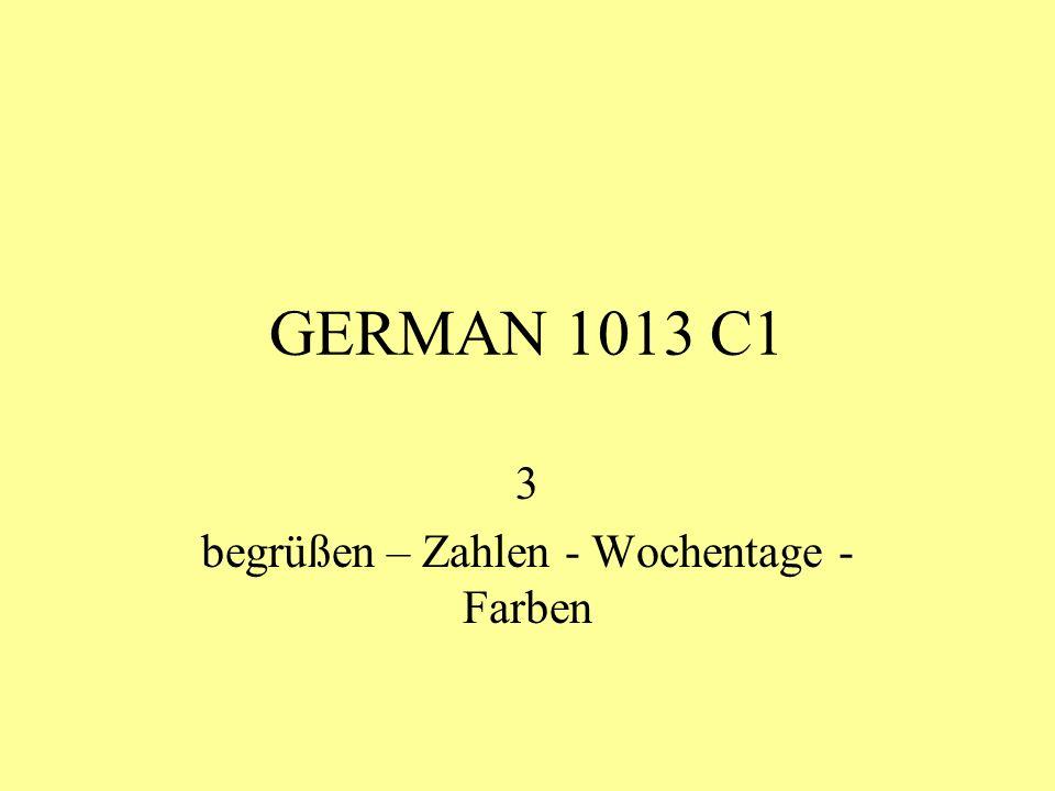 GERMAN 1013 C1 3 begrüßen – Zahlen - Wochentage - Farben