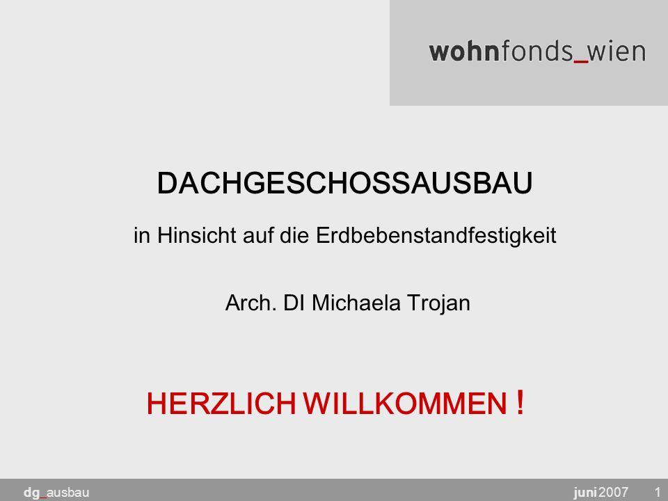 juni 2007dg_ausbau1 HERZLICH WILLKOMMEN .