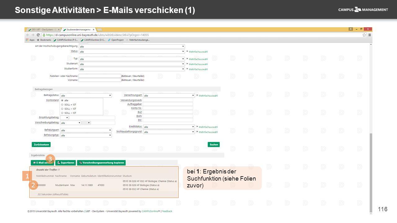 116 Sonstige Aktivitäten > E-Mails verschicken (1) 1 3 2 bei 1: Ergebnis der Suchfunktion (siehe Folien zuvor)