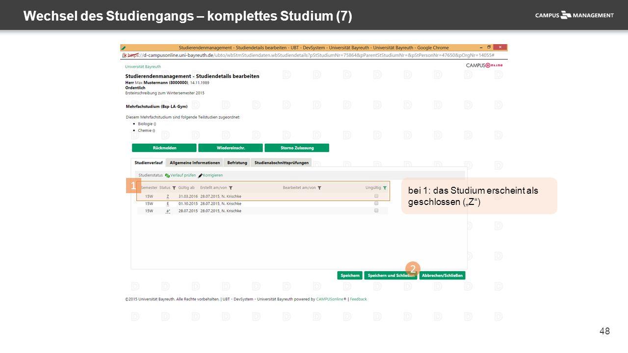 """48 Wechsel des Studiengangs – komplettes Studium (7) 2 1 bei 1: das Studium erscheint als geschlossen (""""Z )"""
