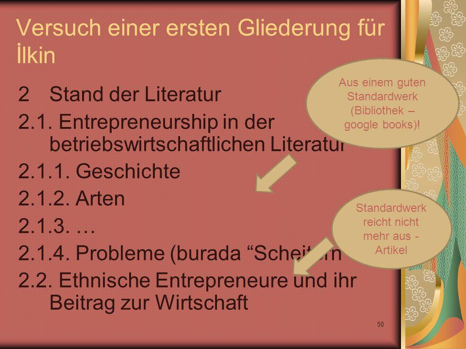 50 Versuch einer ersten Gliederung für İlkin 2Stand der Literatur 2.1.
