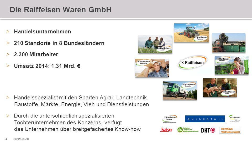 3 © 2015 DSAG Die Raiffeisen Waren GmbH >Handelsunternehmen >210 Standorte in 8 Bundesländern >2.300 Mitarbeiter >Umsatz 2014: 1,31 Mrd. € >Handelsspe