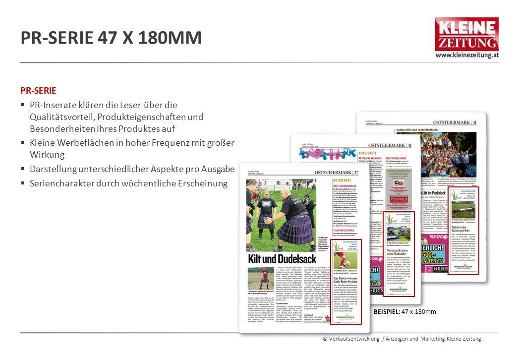 © Verkaufsentwicklung / Anzeigen und Marketing Kleine Zeitung PR-SERIE  PR-Inserate klären die Leser über die Qualitätsvorteil, Produkteigenschaften