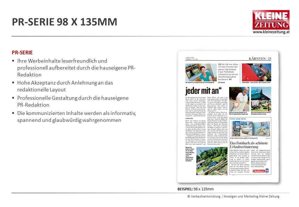 © Verkaufsentwicklung / Anzeigen und Marketing Kleine Zeitung PR-SERIE  Ihre Werbeinhalte leserfreundlich und professionell aufbereitet durch die hau