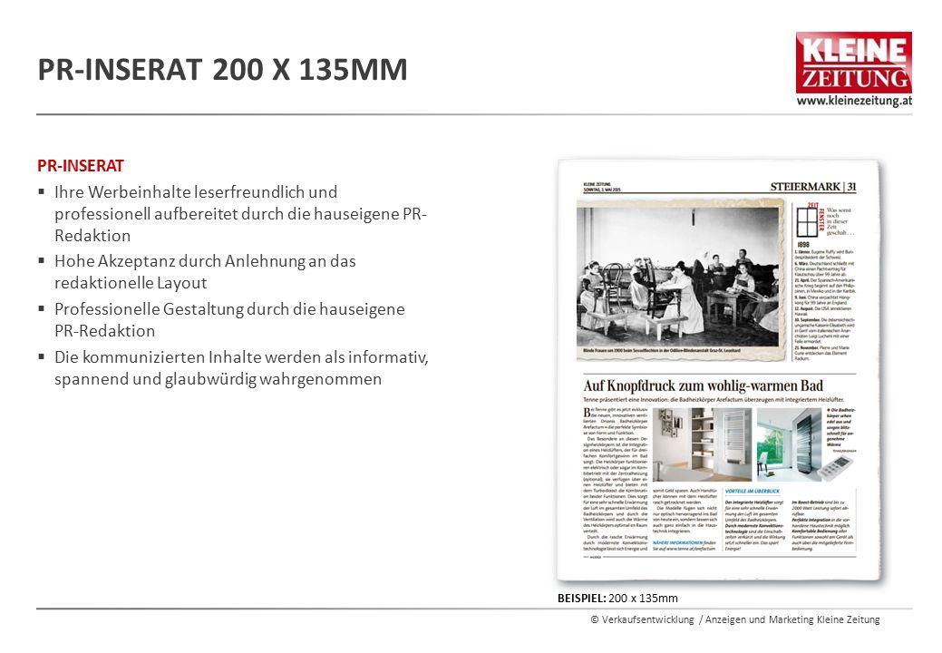 © Verkaufsentwicklung / Anzeigen und Marketing Kleine Zeitung PR-INSERAT  Ihre Werbeinhalte leserfreundlich und professionell aufbereitet durch die h