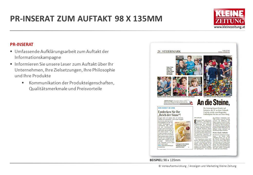 © Verkaufsentwicklung / Anzeigen und Marketing Kleine Zeitung PR-INSERAT  Umfassende Aufklärungsarbeit zum Auftakt der Informationskampagne  Informi
