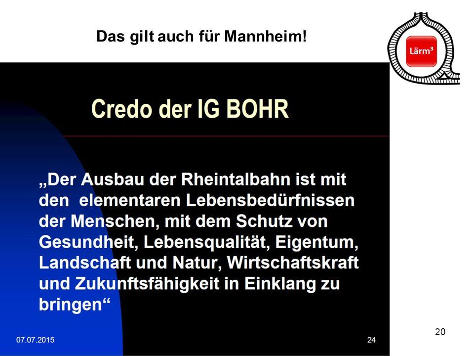 20 Das gilt auch für Mannheim!