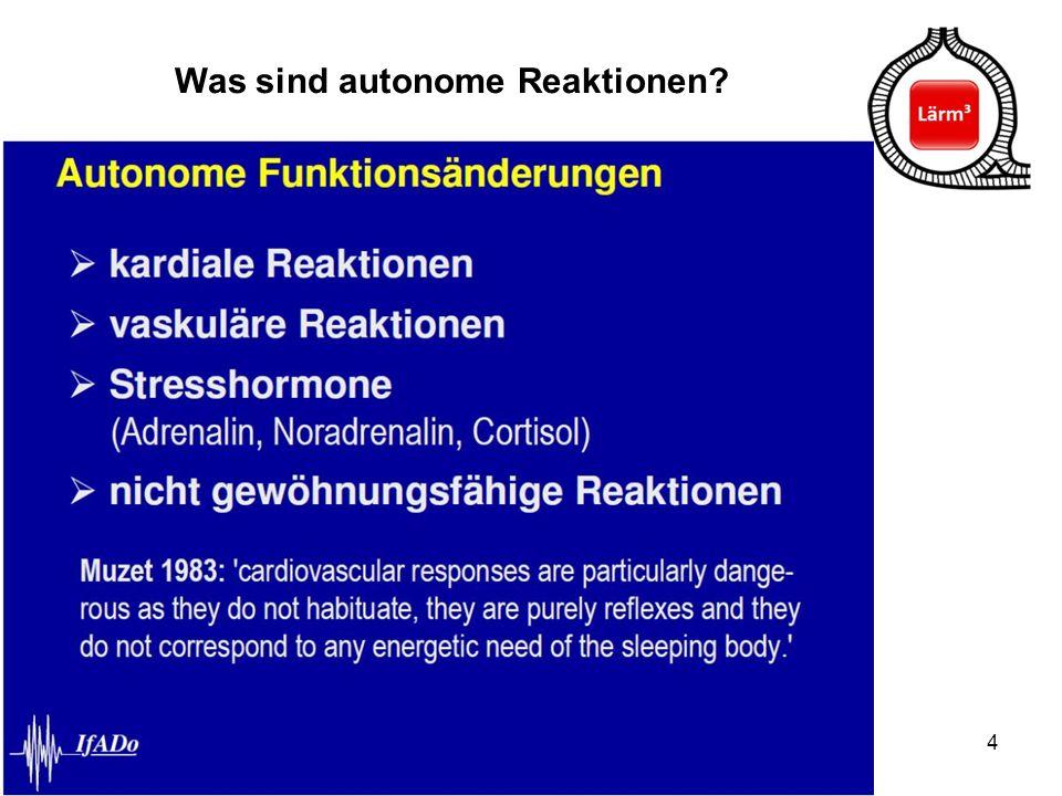4 Was sind autonome Reaktionen?