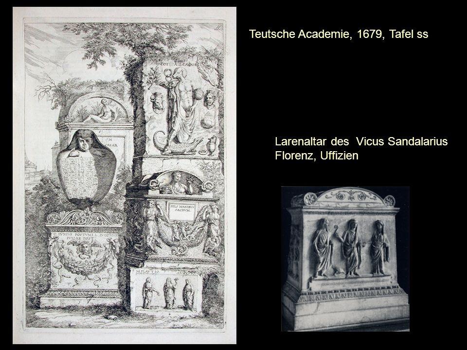 Larenaltar des Vicus Sandalarius Florenz, Uffizien Teutsche Academie, 1679, Tafel ss