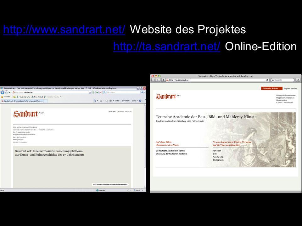 http://www.sandrart.net/http://www.sandrart.net/ Website des Projektes http://ta.sandrart.net/ Online-Editionhttp://ta.sandrart.net/