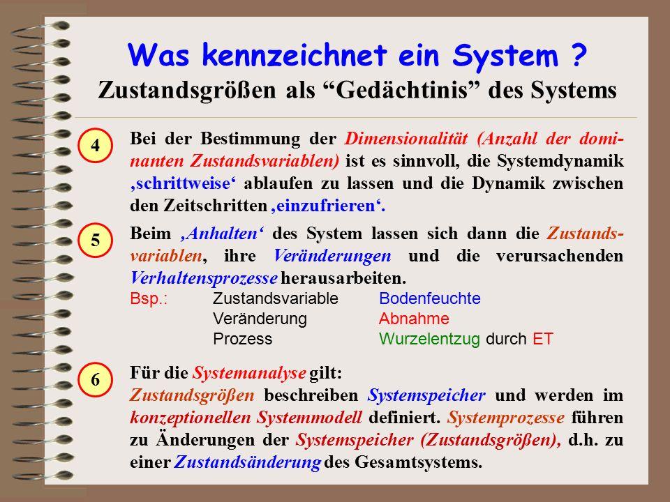 Was kennzeichnet ein System .