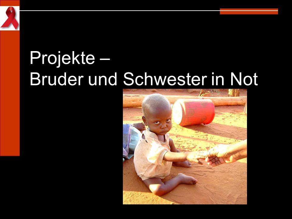 Projekte – Bruder und Schwester in Not