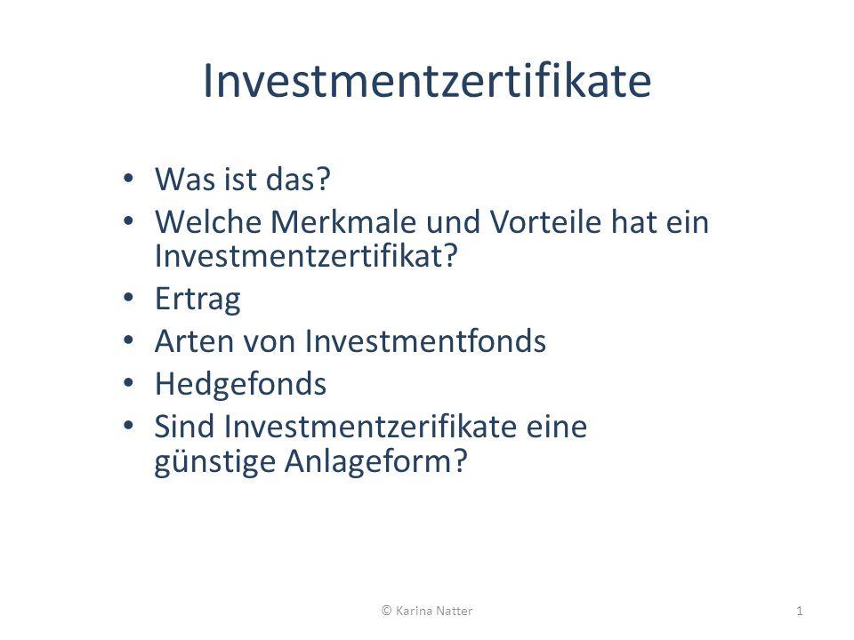 ZertifikateAktienAnleihen Investmentfonds Investment- zertifikate Fondsanteile Investment- zertifikate Fondsanteile Anleger kaufen Anteile am Investmentfonds und werden dadurch Miteigentümer am Gesamtvermögen.