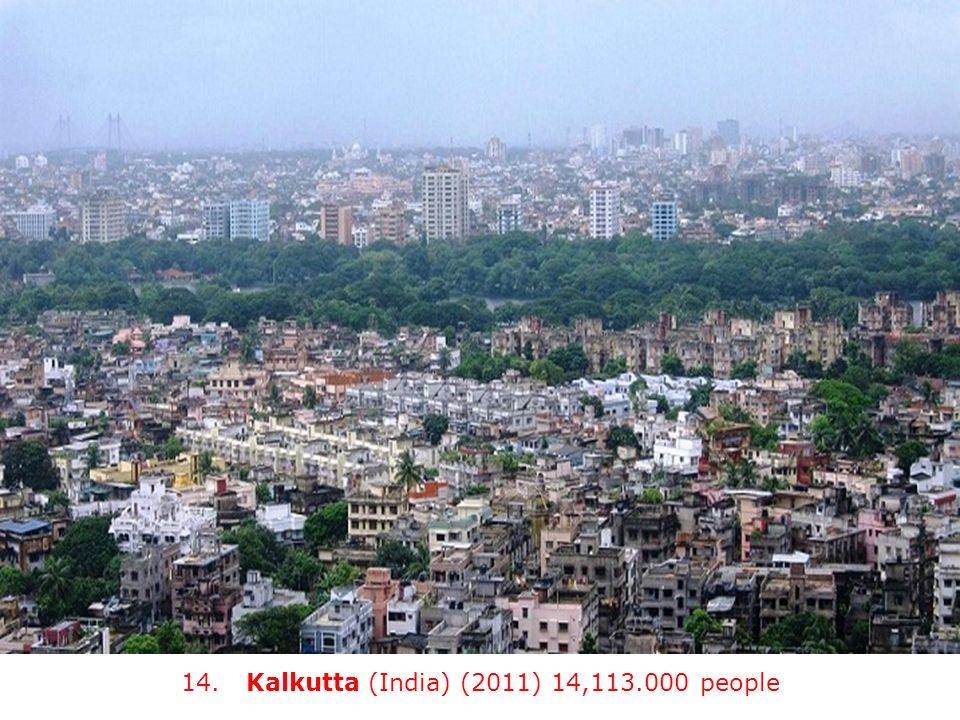 14. Kalkutta (India) (2011) 14,113.000 people
