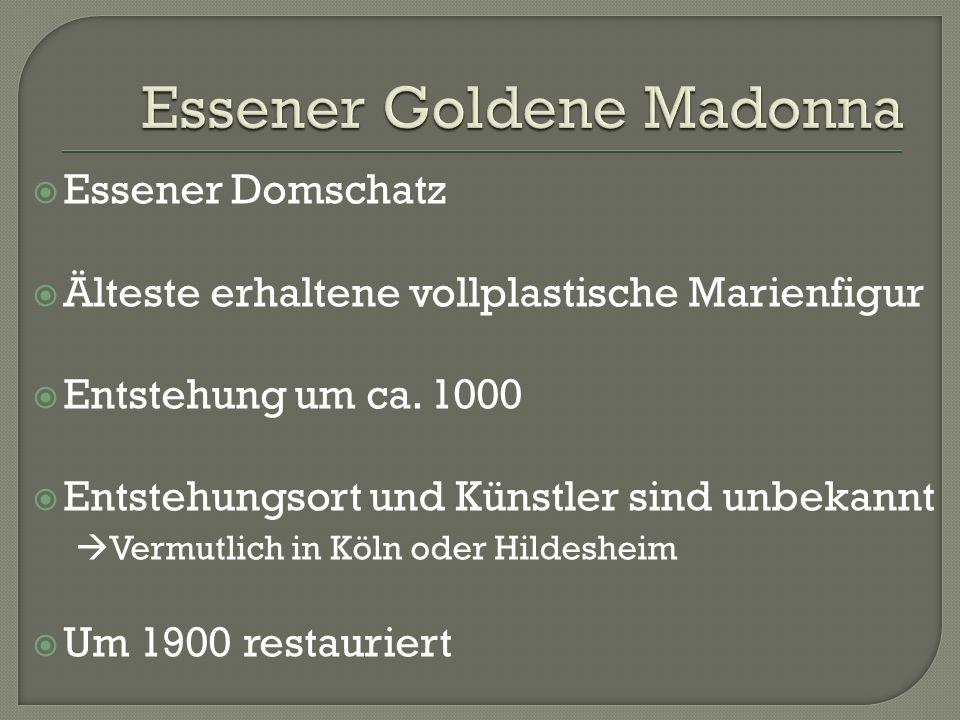  Essener Domschatz  Älteste erhaltene vollplastische Marienfigur  Entstehung um ca.