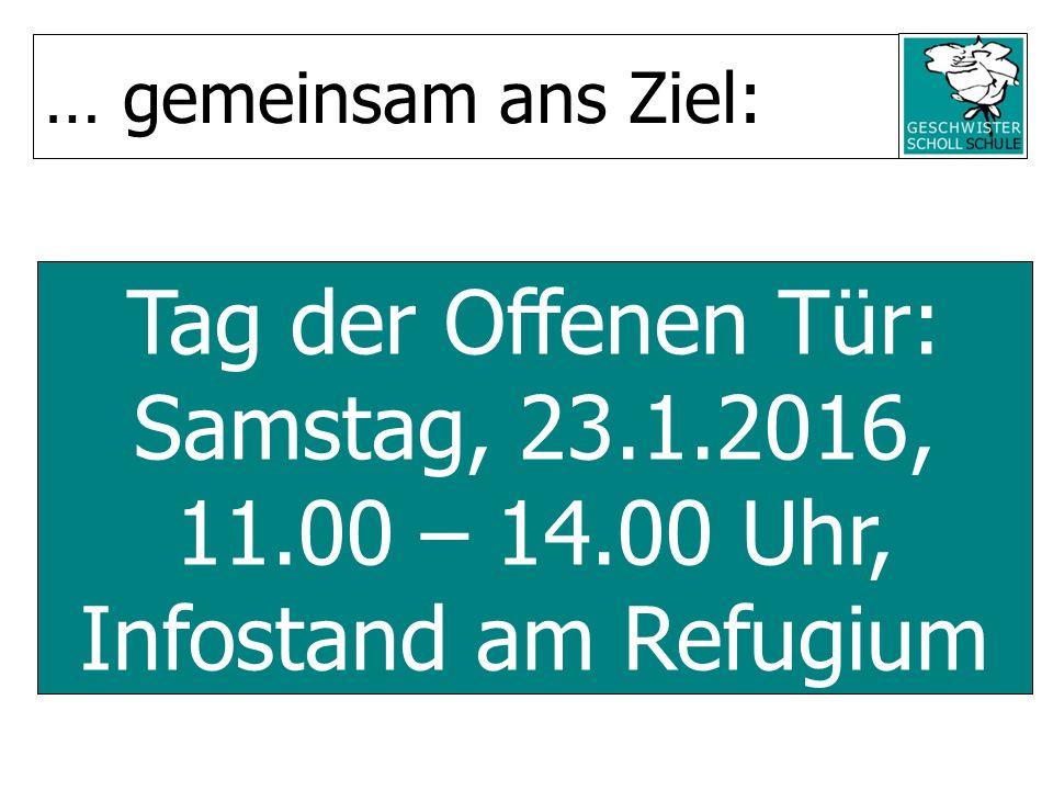 Tag der Offenen Tür: Samstag, 23.1.2016, 11.00 – 14.00 Uhr, Infostand am Refugium … gemeinsam ans Ziel: