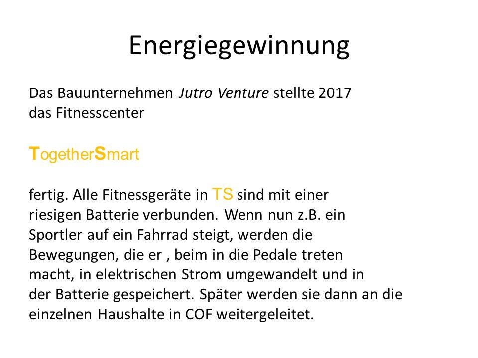 Energiegewinnung Das Bauunternehmen Jutro Venture stellte 2017 das Fitnesscenter T ogether S mart fertig.