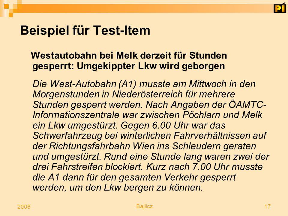 Bajlicz 17 2006 Beispiel für Test-Item Westautobahn bei Melk derzeit für Stunden gesperrt: Umgekippter Lkw wird geborgen Die West-Autobahn (A1) musste