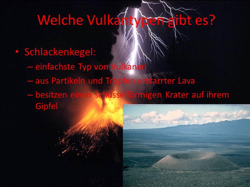 Welche Vulkantypen gibt es.