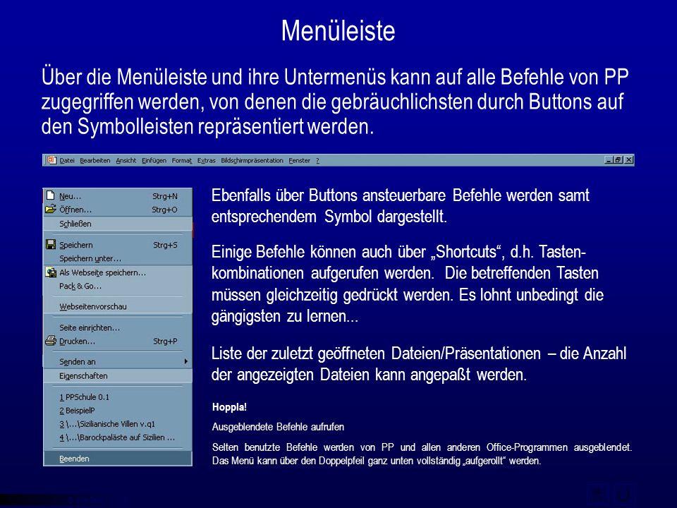 © qba fecit Menüleiste Über die Menüleiste und ihre Untermenüs kann auf alle Befehle von PP zugegriffen werden, von denen die gebräuchlichsten durch B