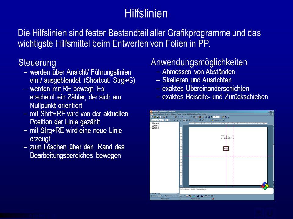 © qba fecit Hilfslinien Die Hilfslinien sind fester Bestandteil aller Grafikprogramme und das wichtigste Hilfsmittel beim Entwerfen von Folien in PP.