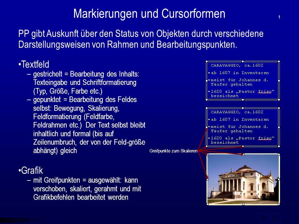 © qba fecit Markierungen und Cursorformen –gestrichelt = Bearbeitung des Inhalts: Texteingabe und Schriftformatierung (Typ, Größe, Farbe etc.) –gepunk