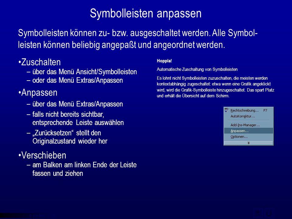 © qba fecit Symbolleisten anpassen Symbolleisten können zu- bzw. ausgeschaltet werden. Alle Symbol- leisten können beliebig angepaßt und angeordnet we