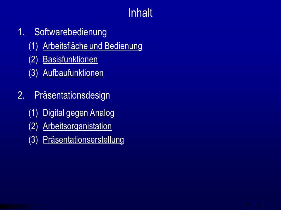 © qba fecit Inhalt 1.Softwarebedienung (1)Arbeitsfläche und BedienungArbeitsfläche und Bedienung (2)BasisfunktionenBasisfunktionen (3)AufbaufunktionenAufbaufunktionen 2.Präsentationsdesign (1)Digital gegen AnalogDigital gegen Analog (2)ArbeitsorganistationArbeitsorganistation (3)PräsentationserstellungPräsentationserstellung