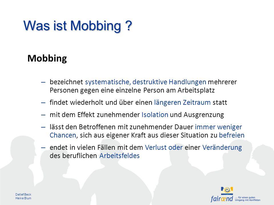 Detlef Beck Heike Blum Was ist Mobbing .