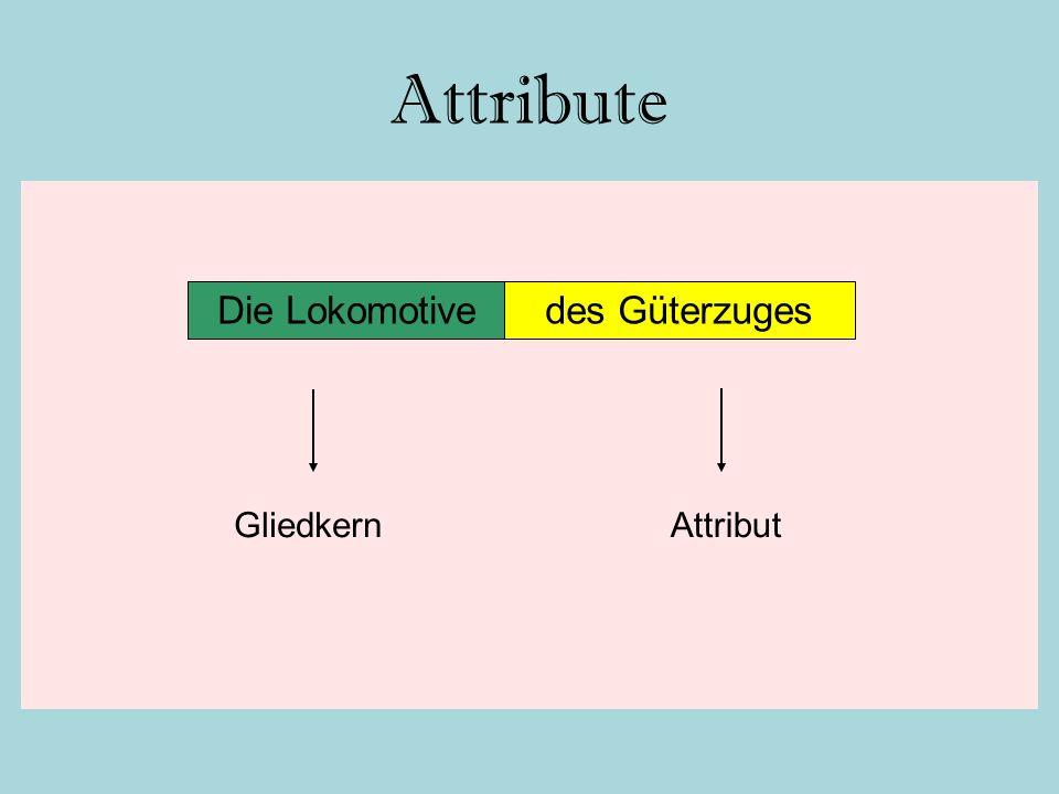 Attribute Die Lokomotivedes Güterzuges AttributGliedkern