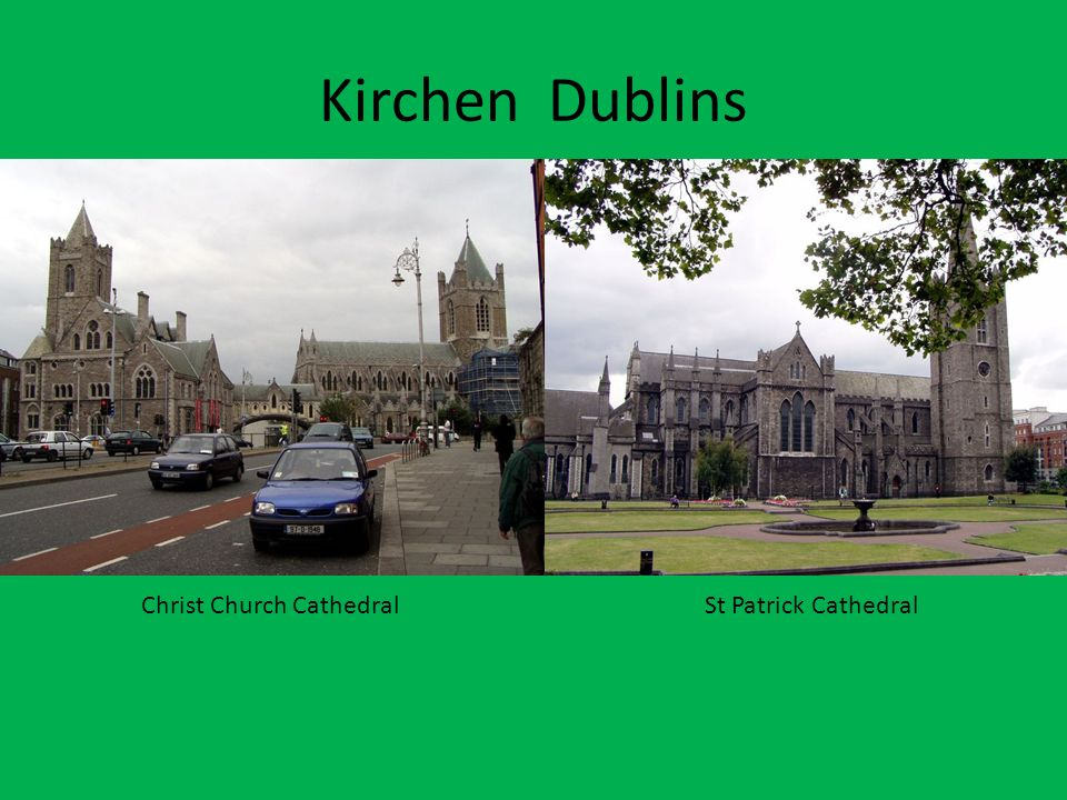 Kirchen Dublins Christ Church CathedralSt Patrick Cathedral