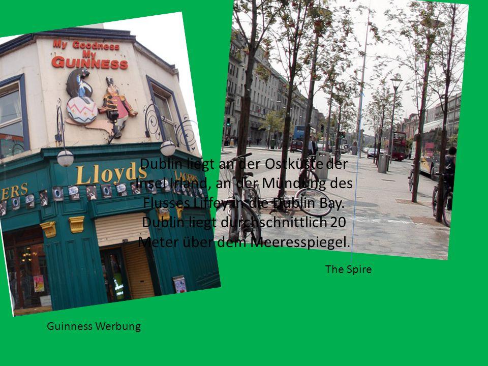 Das Wahrzeichen Dublins Guinness wird in Dublin hergestellt Die Tempel Bar in Dublin ist sehr bekannt