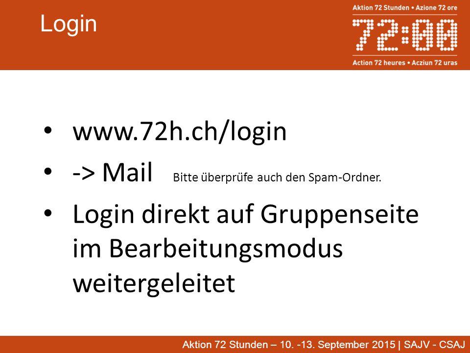 Aktion 72 Stunden – 10. -13. September 2015 | SAJV - CSAJ Login Aktion 72 Stunden – 10.