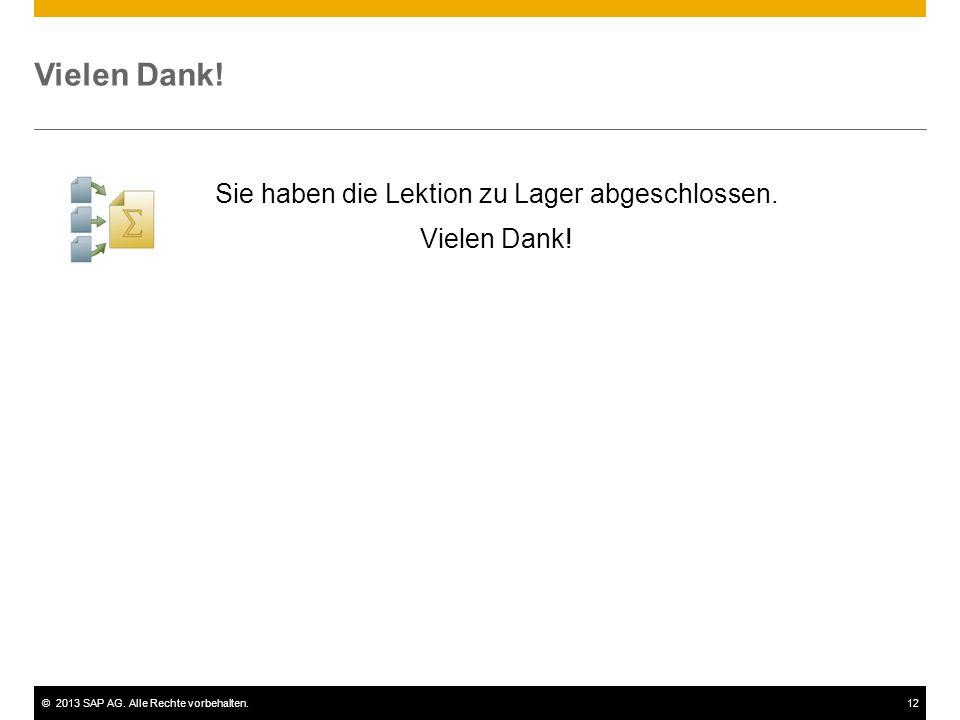 ©2013 SAP AG.Alle Rechte vorbehalten.12 Vielen Dank.
